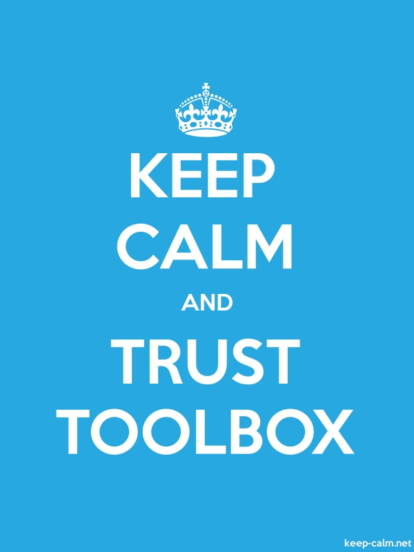 KEEP CALM AND TRUST TOOLBOX - white/blue - Default (600x800)
