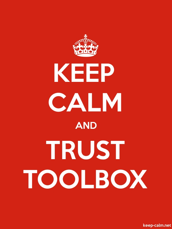 KEEP CALM AND TRUST TOOLBOX - white/red - Default (600x800)