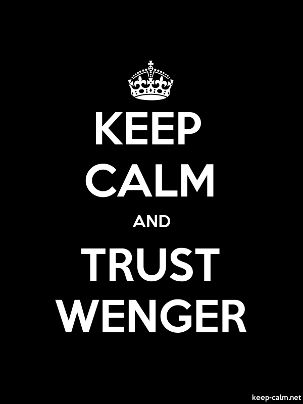 KEEP CALM AND TRUST WENGER - white/black - Default (600x800)