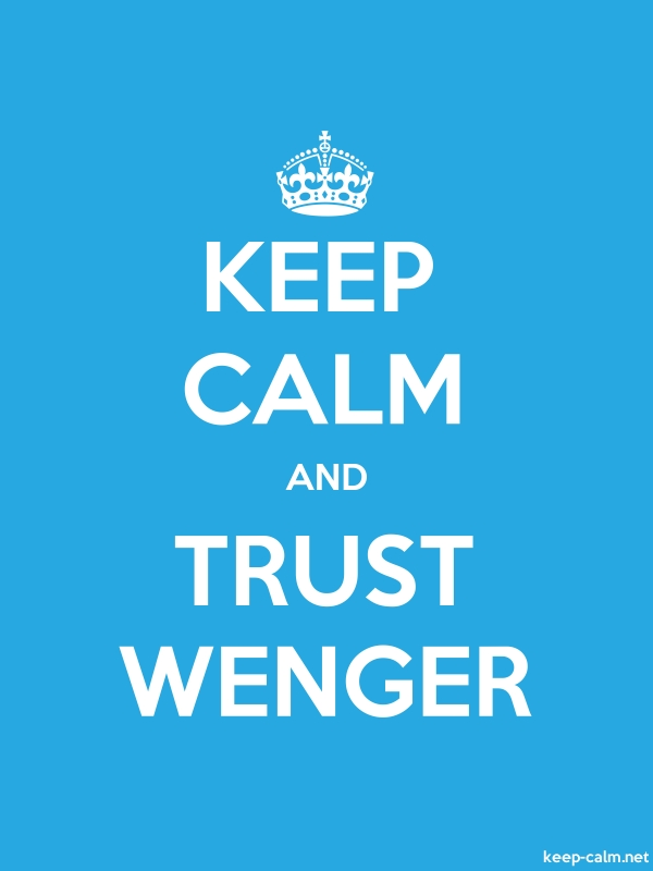 KEEP CALM AND TRUST WENGER - white/blue - Default (600x800)