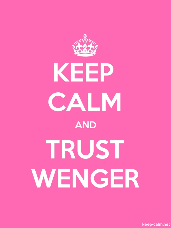 KEEP CALM AND TRUST WENGER - white/pink - Default (600x800)