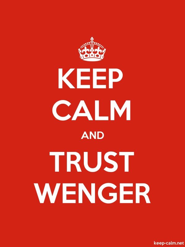 KEEP CALM AND TRUST WENGER - white/red - Default (600x800)