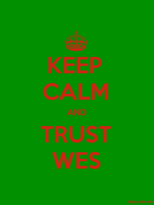 KEEP CALM AND TRUST WES - red/green - Default (600x800)
