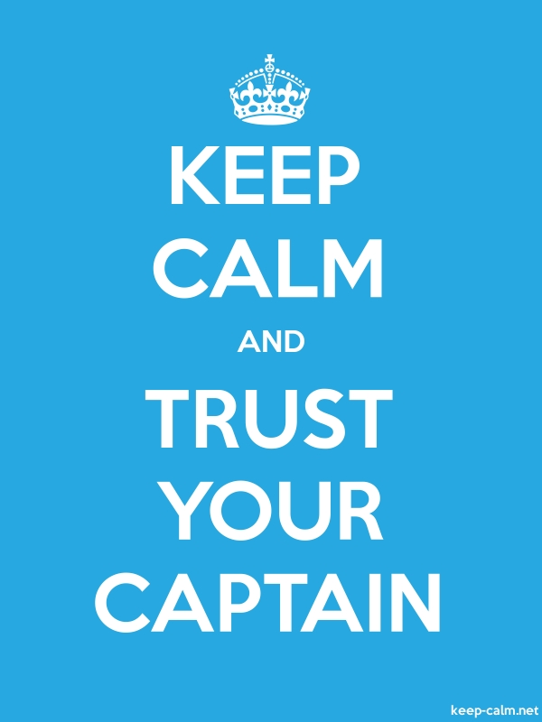 KEEP CALM AND TRUST YOUR CAPTAIN - white/blue - Default (600x800)