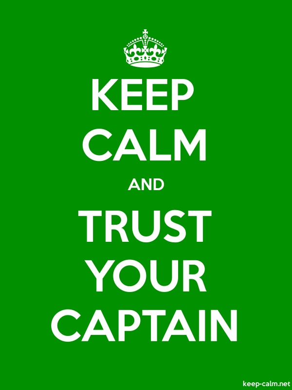 KEEP CALM AND TRUST YOUR CAPTAIN - white/green - Default (600x800)
