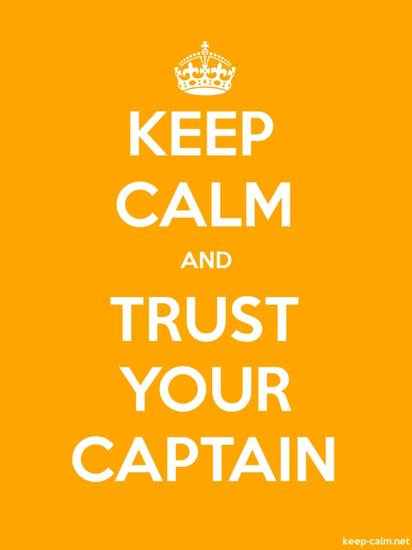 KEEP CALM AND TRUST YOUR CAPTAIN - white/orange - Default (600x800)