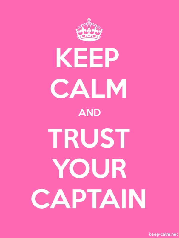 KEEP CALM AND TRUST YOUR CAPTAIN - white/pink - Default (600x800)