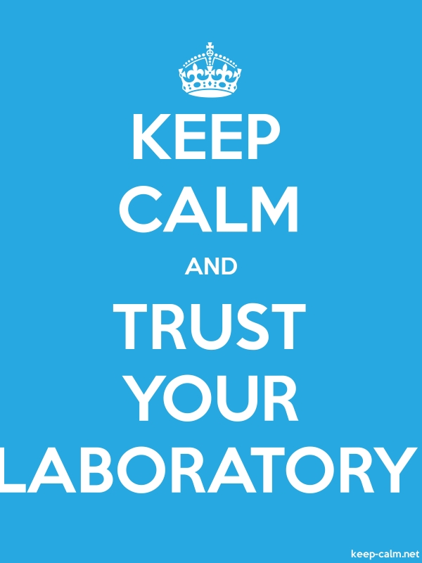 KEEP CALM AND TRUST YOUR LABORATORY - white/blue - Default (600x800)