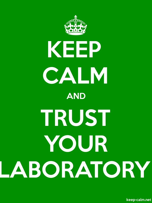 KEEP CALM AND TRUST YOUR LABORATORY - white/green - Default (600x800)