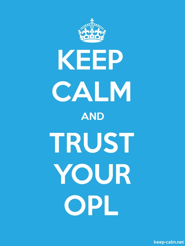 KEEP CALM AND TRUST YOUR OPL - white/blue - Default (600x800)