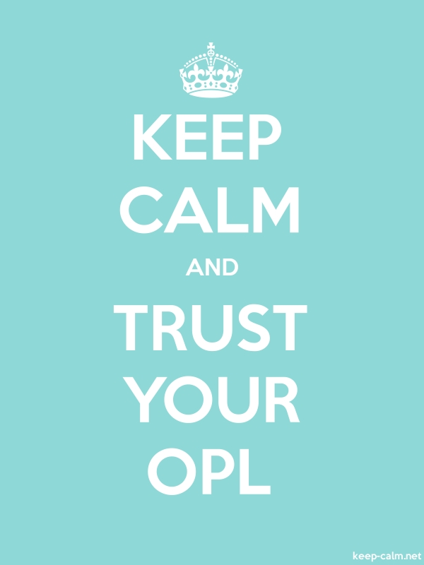 KEEP CALM AND TRUST YOUR OPL - white/lightblue - Default (600x800)