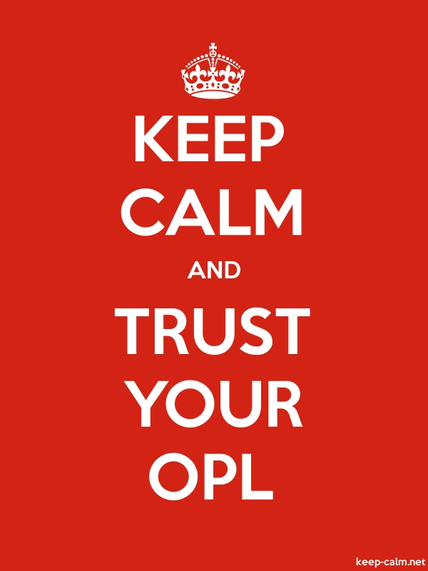 KEEP CALM AND TRUST YOUR OPL - white/red - Default (600x800)