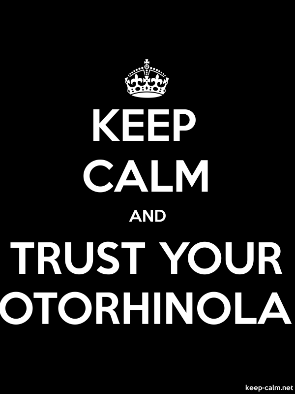 KEEP CALM AND TRUST YOUR OTORHINOLA - white/black - Default (600x800)