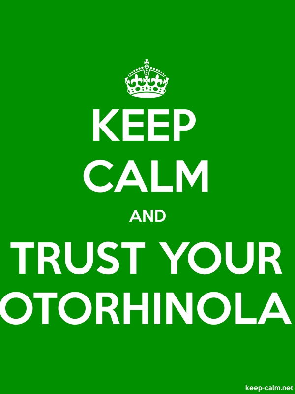 KEEP CALM AND TRUST YOUR OTORHINOLA - white/green - Default (600x800)