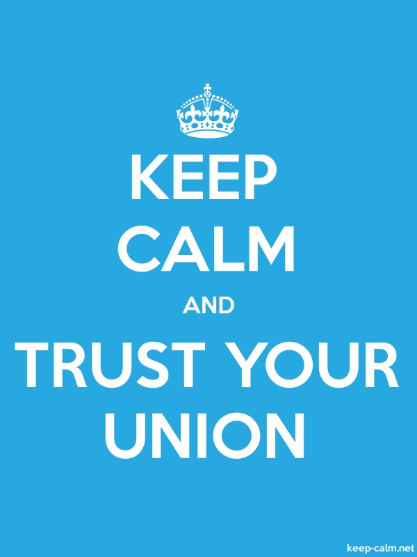 KEEP CALM AND TRUST YOUR UNION - white/blue - Default (600x800)