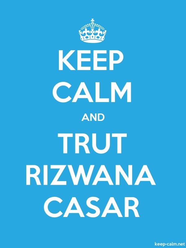 KEEP CALM AND TRUT RIZWANA CASAR - white/blue - Default (600x800)