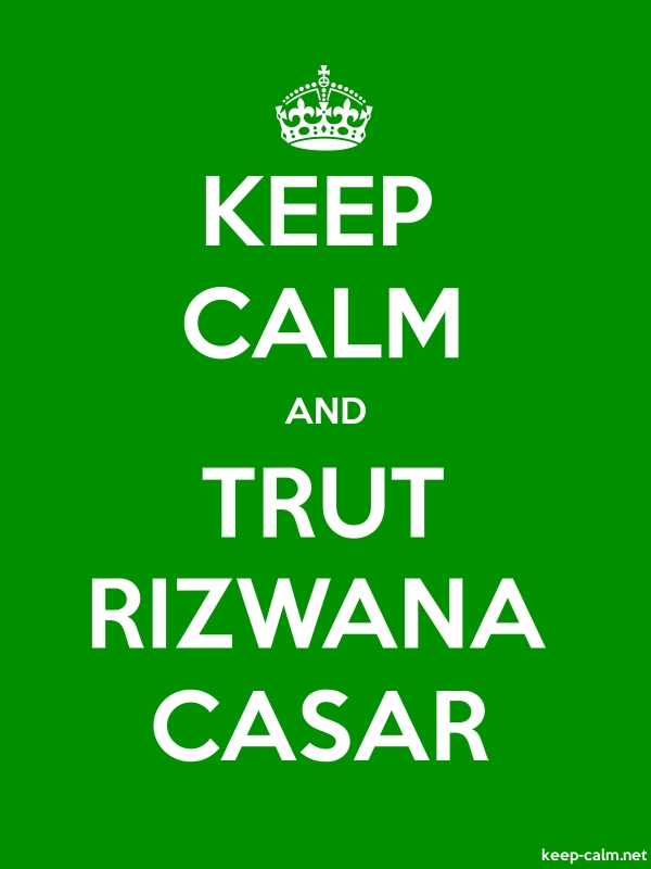 KEEP CALM AND TRUT RIZWANA CASAR - white/green - Default (600x800)