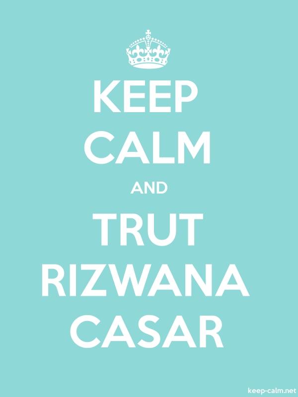 KEEP CALM AND TRUT RIZWANA CASAR - white/lightblue - Default (600x800)