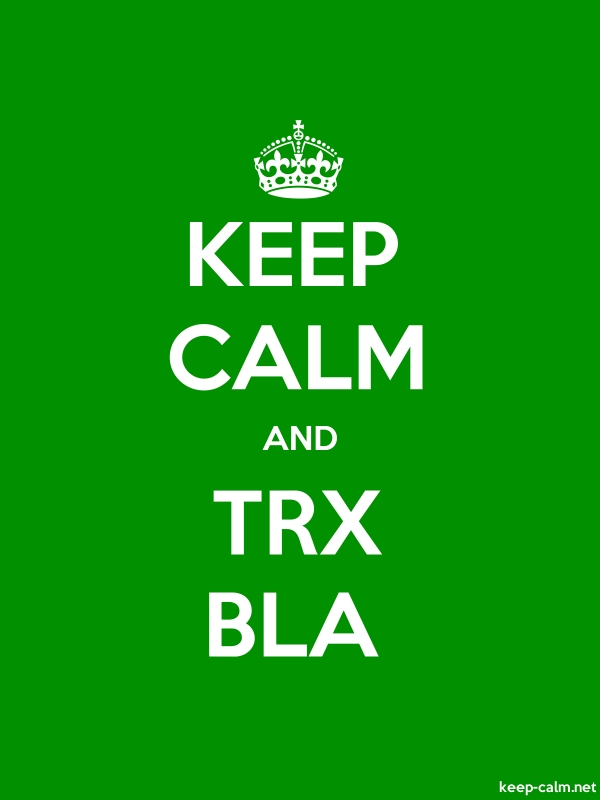 KEEP CALM AND TRX BLA - white/green - Default (600x800)