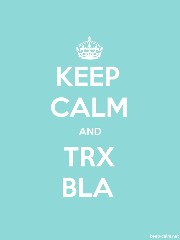 KEEP CALM AND TRX BLA - white/lightblue - Default (600x800)