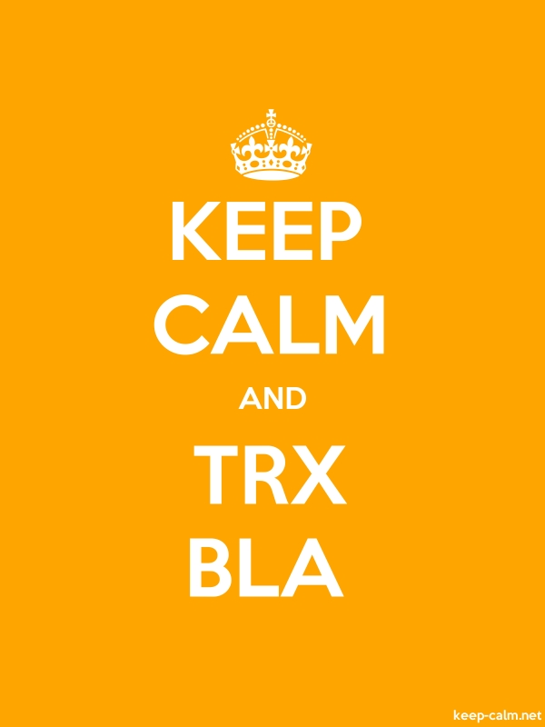 KEEP CALM AND TRX BLA - white/orange - Default (600x800)
