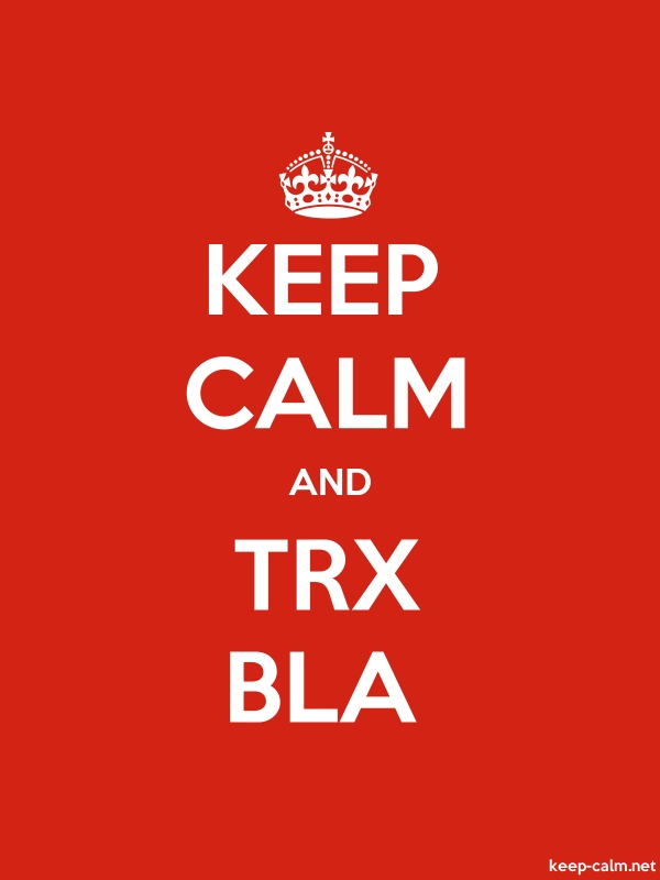 KEEP CALM AND TRX BLA - white/red - Default (600x800)
