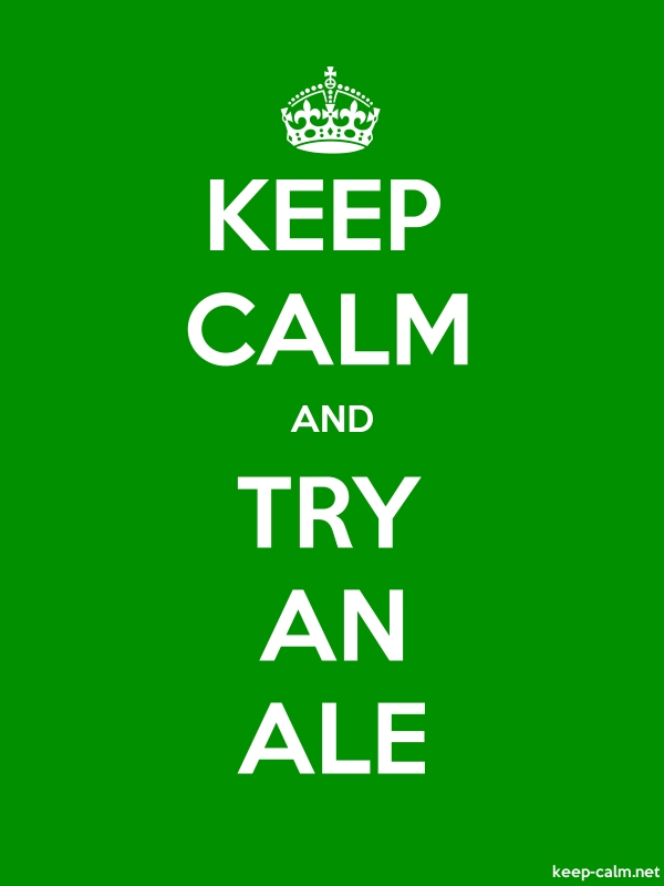 KEEP CALM AND TRY AN ALE - white/green - Default (600x800)
