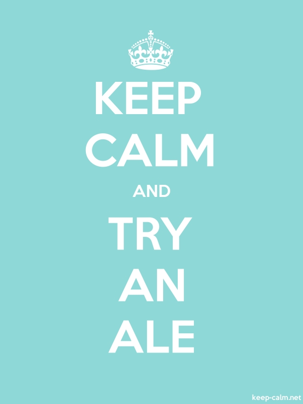 KEEP CALM AND TRY AN ALE - white/lightblue - Default (600x800)