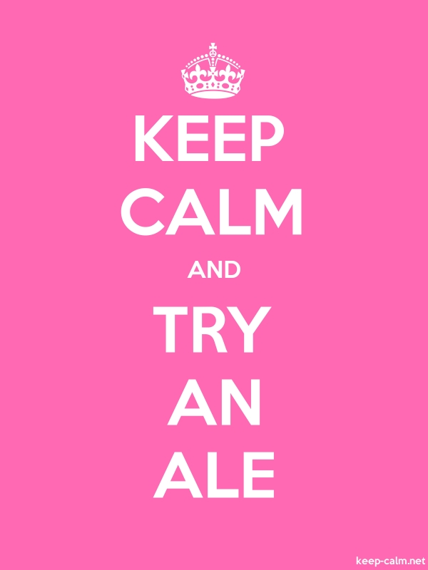 KEEP CALM AND TRY AN ALE - white/pink - Default (600x800)