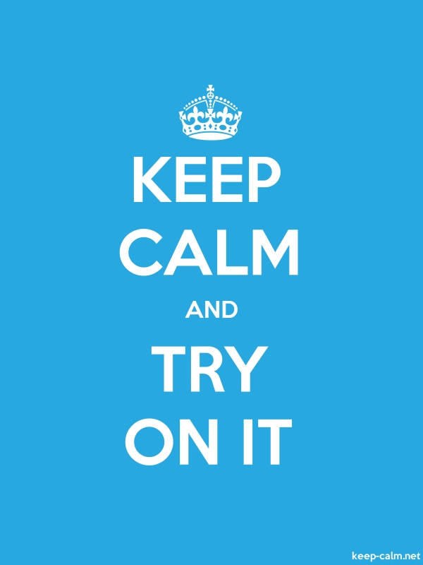 KEEP CALM AND TRY ON IT - white/blue - Default (600x800)