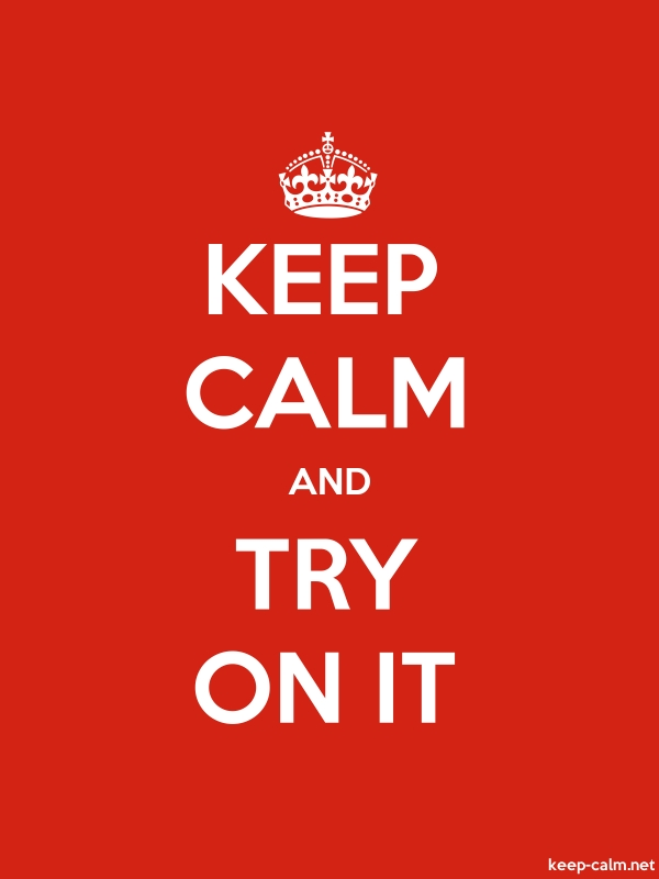 KEEP CALM AND TRY ON IT - white/red - Default (600x800)