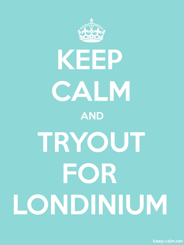 KEEP CALM AND TRYOUT FOR LONDINIUM - white/lightblue - Default (600x800)