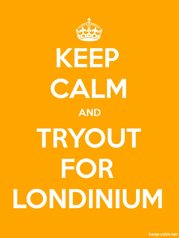 KEEP CALM AND TRYOUT FOR LONDINIUM - white/orange - Default (600x800)