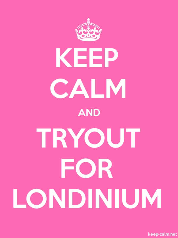 KEEP CALM AND TRYOUT FOR LONDINIUM - white/pink - Default (600x800)