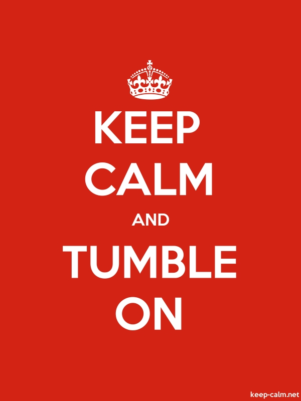 KEEP CALM AND TUMBLE ON - white/red - Default (600x800)