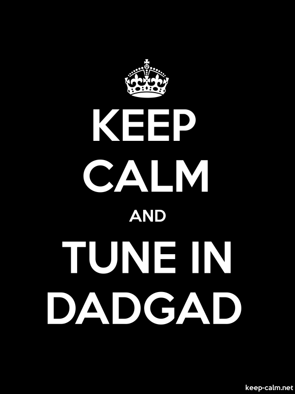KEEP CALM AND TUNE IN DADGAD - white/black - Default (600x800)