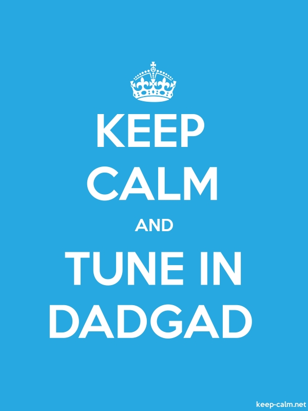 KEEP CALM AND TUNE IN DADGAD - white/blue - Default (600x800)