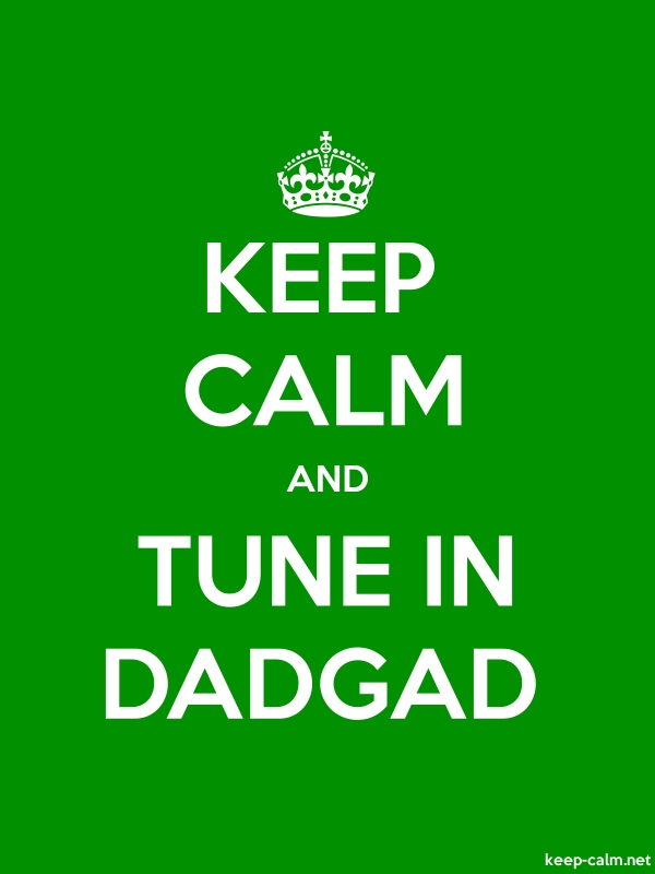KEEP CALM AND TUNE IN DADGAD - white/green - Default (600x800)