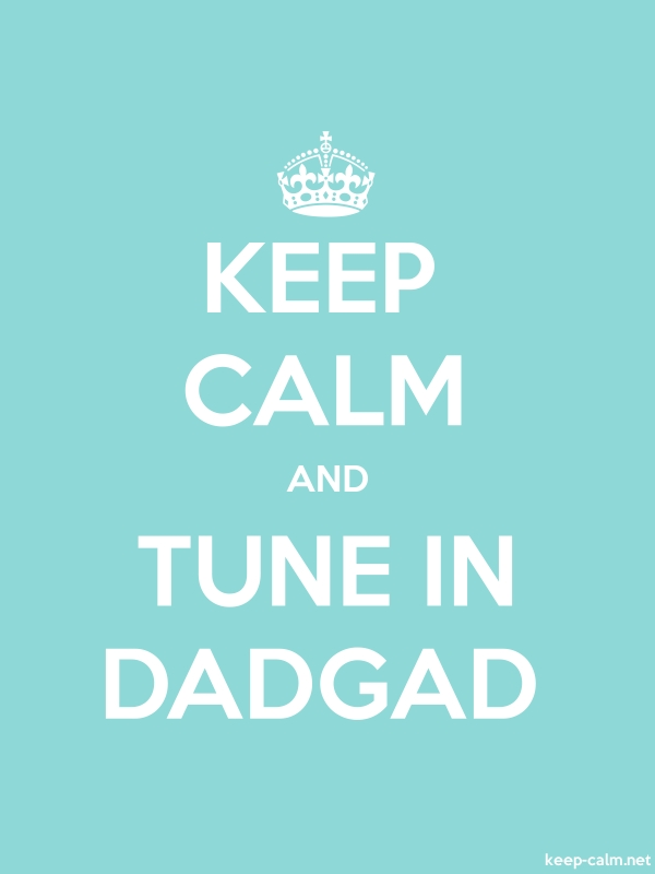 KEEP CALM AND TUNE IN DADGAD - white/lightblue - Default (600x800)