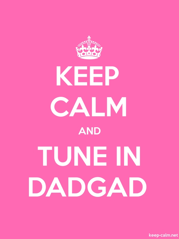 KEEP CALM AND TUNE IN DADGAD - white/pink - Default (600x800)