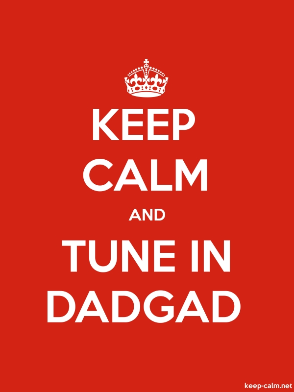 KEEP CALM AND TUNE IN DADGAD - white/red - Default (600x800)