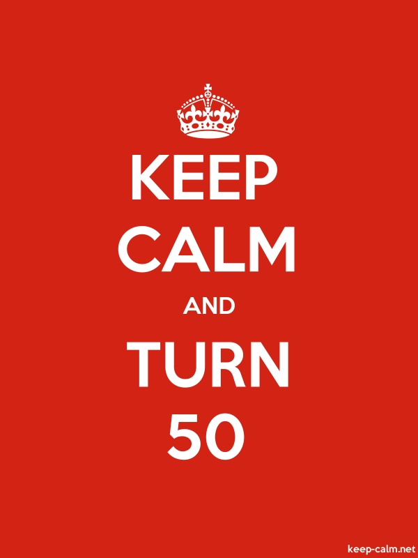 KEEP CALM AND TURN 50 - white/red - Default (600x800)