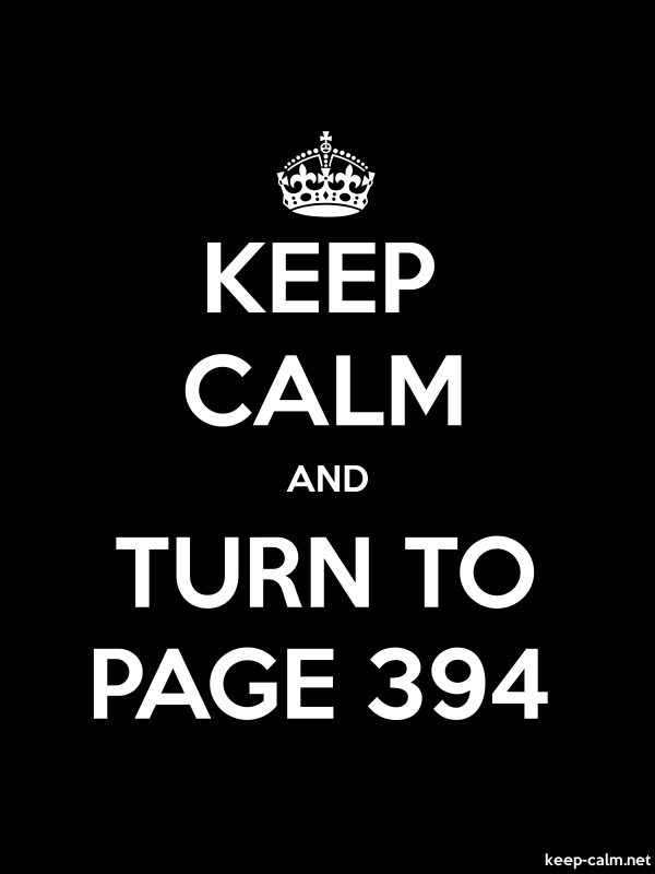 KEEP CALM AND TURN TO PAGE 394 - white/black - Default (600x800)