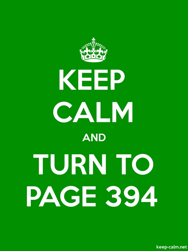 KEEP CALM AND TURN TO PAGE 394 - white/green - Default (600x800)