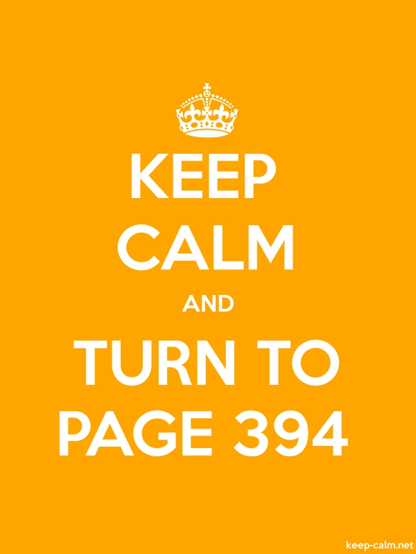 KEEP CALM AND TURN TO PAGE 394 - white/orange - Default (600x800)