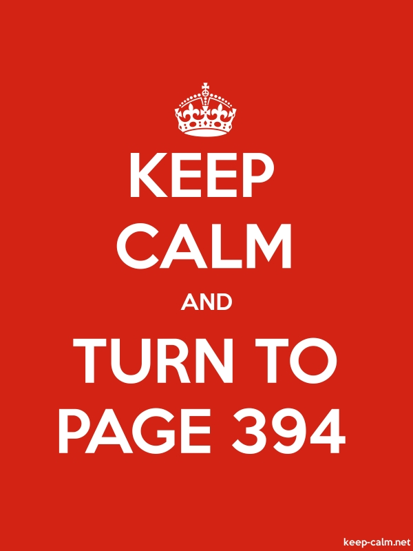 KEEP CALM AND TURN TO PAGE 394 - white/red - Default (600x800)