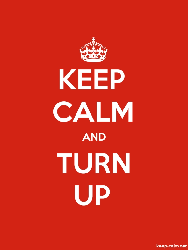 KEEP CALM AND TURN UP - white/red - Default (600x800)