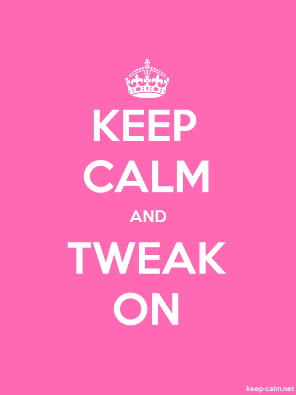 KEEP CALM AND TWEAK ON - white/pink - Default (600x800)