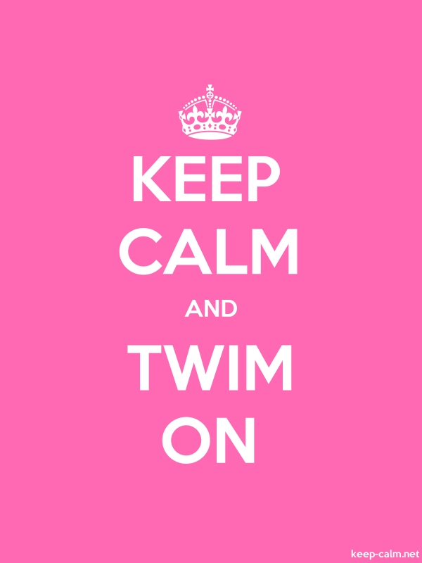 KEEP CALM AND TWIM ON - white/pink - Default (600x800)