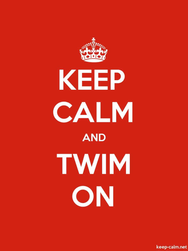 KEEP CALM AND TWIM ON - white/red - Default (600x800)